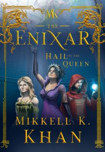 the enixar hail to the queen book 2